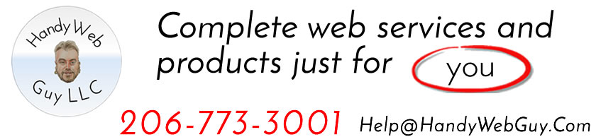 "Handy Web Guy LLC ""At Your Service"" - Custom Web Platforms Built Just For YOU!"